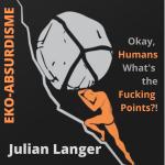 j-l-julian-langer-okay-human-what-s-the-fucking-po-1.png